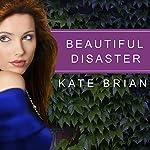 Beautiful Disaster | Kate Brian