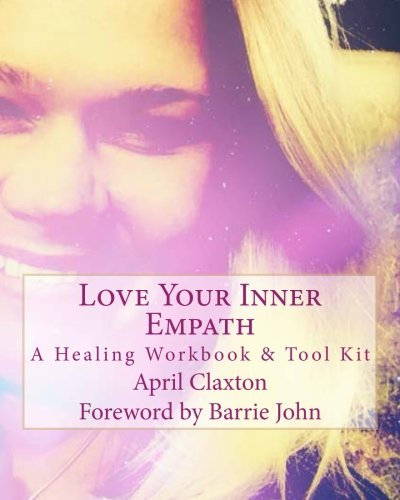 Download Love Your Inner Empath: A Healing Workbook and Tool Kit pdf epub