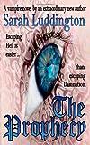 The Prophecy, Sarah Luddington, 0956711103