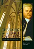 The World of the Bach Cantatas, , 0393336743