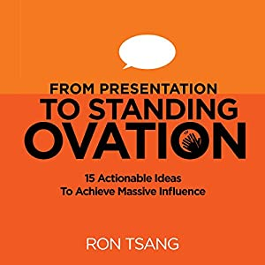 From Presentation to Standing Ovation Audiobook