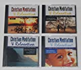 Christian Meditation and Relaxation Four Cd Set (Christian Meditation)