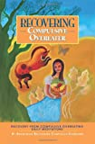 Recovering Compulsive Overeater - Daily Meditations, Anonymous Members Twelve Step Recovery, 1933639628