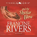 And the Shofar Blew | Francine Rivers