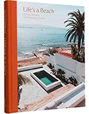 Life's a Beach: Homes, Retreats, and Respite by the Sea