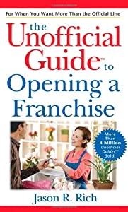 The Unofficial Guide to Opening a Franchise from Wiley