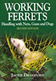 Working Ferrets, Jackie Drakeford, 1846891094