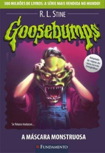 Goosebumps. A Máscara Monstruosa - Volume 23
