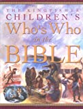 The Kingfisher Children's Who's Who in the Bible, Claire Llewellyn, 0753454564