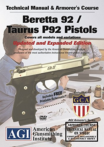 American Gunsmithing Institute Technical Manual and Armorer's Course with DVD for Beretta 92/Taurus P-92 Pistols - Instructions for Disassembly, Cleaning, Reassembly and More