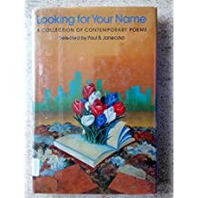Looking for Your Name: A Collection of Contemporary Poems
