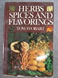 Herbs, Spices and Flavorings, Tom Stobart, 0879511486