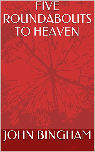 book cover of Five Roundabouts to Heaven