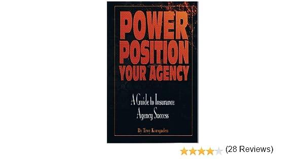 Amazon power position your agency ebook troy korsgaden amazon power position your agency ebook troy korsgaden kindle store fandeluxe Choice Image