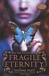 Fragile Eternity (Wicked Lovely, Book 3)