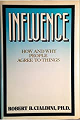 Influence: How and Why People Agree to Things Hardcover