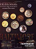 HNAI US Coin ANA Baltimore Signature Auction Catalog #1114, Heritage Numismatic Auction, Inc., 1599672731