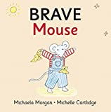 img - for Brave Mouse book / textbook / text book