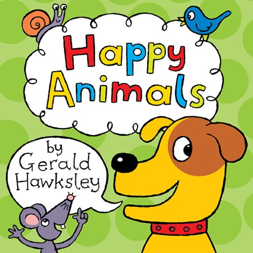 Happy Animals: A First Rhyming Picture Book About Animals for Children -