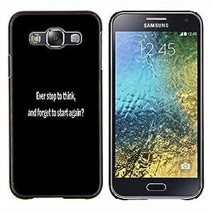 """Be-Star Único Patrón Plástico Duro Fundas Cover Cubre Hard Case Cover Para Samsung Galaxy E5 / SM-E500 ( ¿Alguna vez se detienen a pensar?"""" )"""