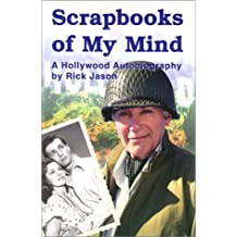 Scrapbooks of My Mind: A Hollywood Autobiography