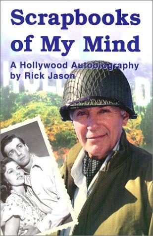 Read Online Scrapbooks of My Mind : A Hollywood Autobiography pdf epub