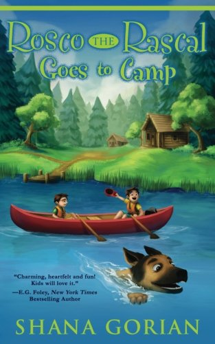 Rosco the Rascal Goes to Camp