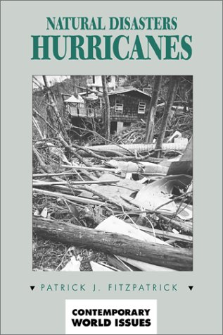 Natural Disasters: Hurricanes: A Reference Handbook (Contemporary World Issues)