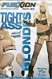 Tight Ass Blondes (Gorgeous Girls! Filthy Sex!) Adult Fetish Material
