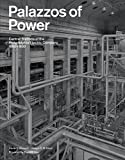img - for Palazzos of Power: Central Stations of the Philadelphia Electric Company, 1900-1930 book / textbook / text book