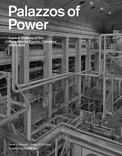 Palazzos Power Stations Philadelphia 1900 1930 product image