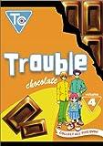 Trouble Chocolate: Volume 4 (ep.13-16)
