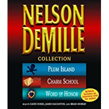 The Nelson DeMille Collection: Volume 2: Plum Island, The Charm School, and Word of Honor