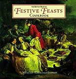 Festive Feasts Cookbook, Michelle Berriedale-Johnson, 0299195104