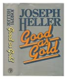 good as gold by joseph heller - Good as Gold / [by] Joseph Heller
