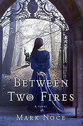 Between Two Fires: A Novel (Queen Branwen)