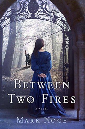 Between Two Fires: A Novel (Queen Branwen Book 1)