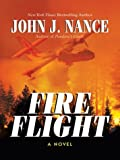 Fire Flight, John J. Nance, 0786261137