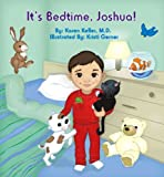 img - for It's Bedtime, Joshua! book / textbook / text book
