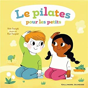 """Afficher """"Le Pilates pour les petits"""""""