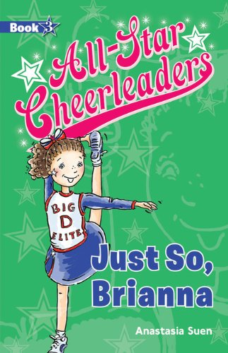 Download Just So, Brianna (All-Star Cheerleaders) PDF