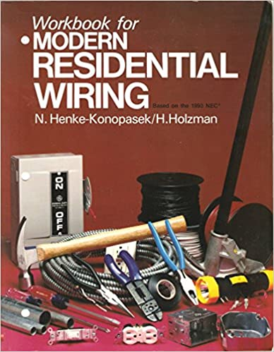 Phenomenal Modern Residential Wiring Workbook Harvey N Holzman 9781566370028 Wiring Digital Resources Indicompassionincorg