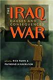 The Iraq War 9781588264381