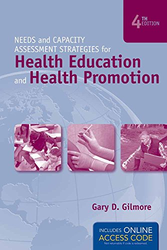 Needs and Capacity Assessment Strategies for Health Education and Health Promotion - BOOK ALONE