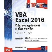 VBA Excel 2016 - Créez des applications professionnelles
