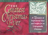 The Greatest Christmas Ever, Author Not Indicated, 1562922505