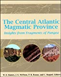 The Central Atlantic Magmatic Province : Insights from Fragments of Pangea, , 0875909957