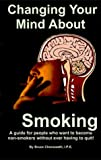 Changing Your Mind about Smoking-Planner Insert Version 9780967979816