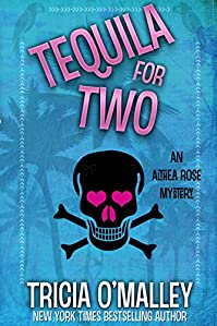 Tequila For Two by Tricia O'Malley ebook deal