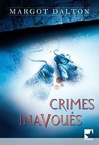 """Afficher """"Crimes inavoués"""""""